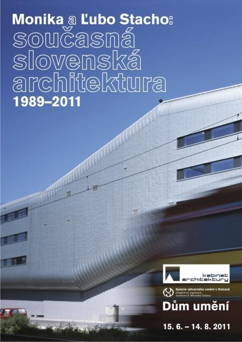 Monika and Lubo Stacho / Contemporary Slovak architecture 1989–2011